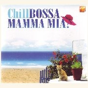 CD Mamma Mia - ChillBossa