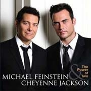CD Feinstein, Michael & Cheyenne Jackson - The Power Of Two