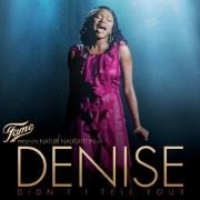 CD Naughton, Naturi - As Denise \(Fame Presents\)
