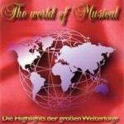 CD World Of Musical, The - Die Highlights Der Gro�en Welterfolge