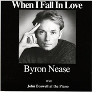 CD Nease, Byron - When I Fall In Love