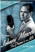 "DVD Clint Eastwood Presents: Johnny Mercer ""The Dream\'s On Me"" A Celebration of His Music"