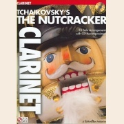 Sheet Music + Playback-CD NUTCRACKER, THE - TCHAIKOVSKYS minus Clarinet