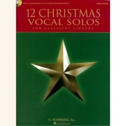 Sheet Music + Playback-CD 12 CHRISTMAS VOCAL SOLOS FOR CLASSICAL SINGERS \(Low Voice\)